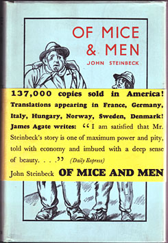 Steinbeck, John. Of Mice and Men. London, Heinemann, 1937