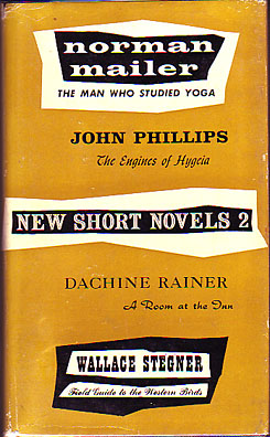 Stegner, Wallace. New Short Novels 2. NY, Ballantine Books, 1956